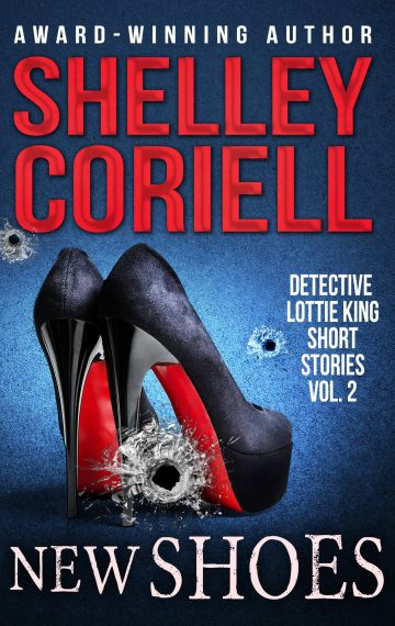 New Shoes (Detective Lottie King Mysteries, Vol. 2)