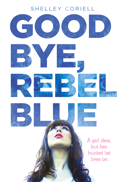 Goodbye, Rebel Blue Cover
